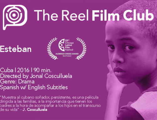 AUDIENCE CHOICE AWARD WINNER TO LAUNCH REEL FILM CLUB