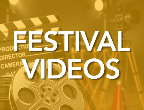 FESTIVAL VIDEOS NOW AVAILABLE